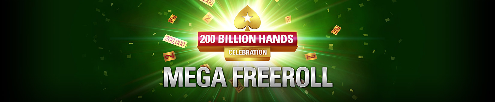 200 Billion Hands Celebration: $200K Mega Freeroll