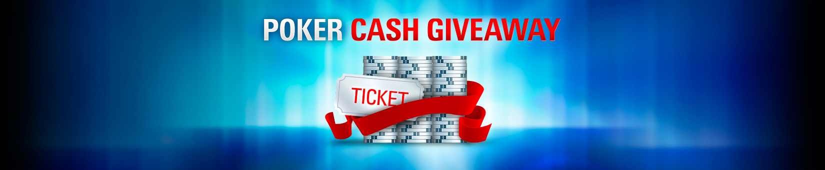 Poker Cash Giveaway Ticket Pokerstars 2021