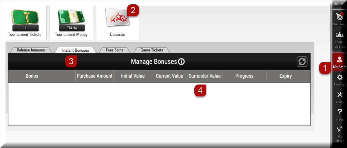 Instructions from the desktop client to surrender an Instant Bonus just go to My stars and click on bonuses