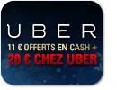 20 € offerts chez Uber et 11 € cash