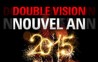 Double Vision Nouvel An
