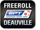 Freeroll EPT Deauville