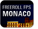 Freeroll FPS Monaco