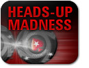 Heads Up Madness