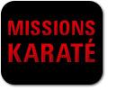 Missions Karaté