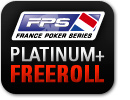 Platinum+ France Poker Series Freeroll