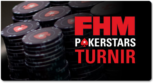 FHM PokerStars turnirji